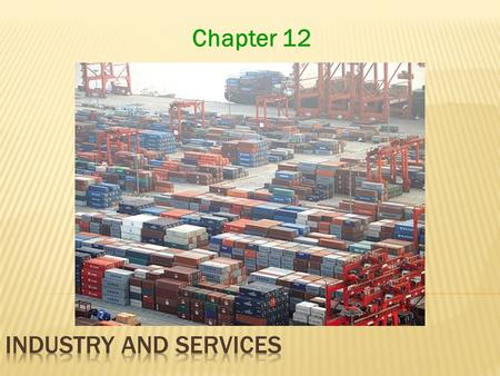 Chapter 12. Key Question: Industrial Revolution: a series of inventions that brought new uses to known energy sources, new machines to improve efficiencies.