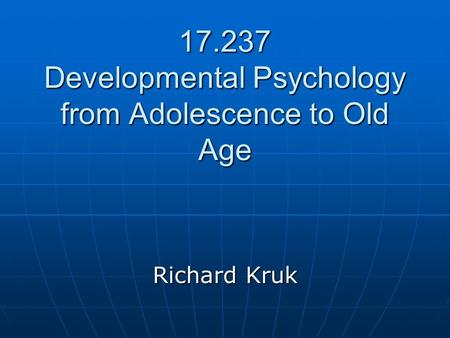 Developmental Psychology from Adolescence to Old Age