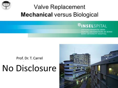 Valve Replacement Mechanical versus Biological