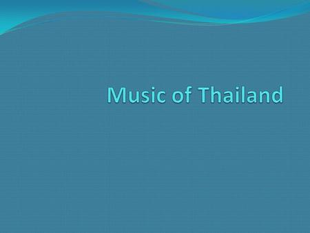 Music of Thailand.