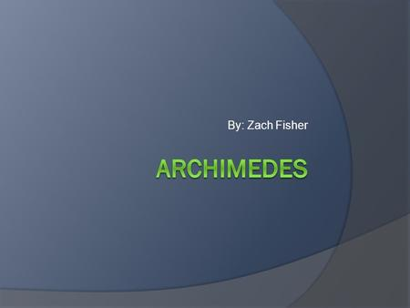 archimedes was born on 287 bc Archimedes (ca 287–212 bc) was born in syracuse, in the greek colony of sicily his father was the astronomer and mathematician phidias, and he was.