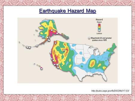 Earthquake Hazard Map