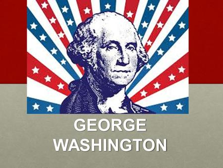 GEORGE WASHINGTON. The Washington Presidency 1789-1797.