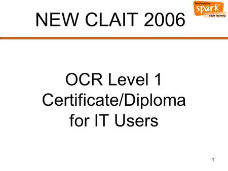 1 NEW CLAIT 2006 OCR Level 1 Certificate/Diploma for IT Users.