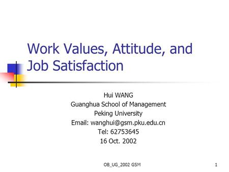 Values, Attitudes, and Job Satisfaction - PowerPoint PPT Presentation