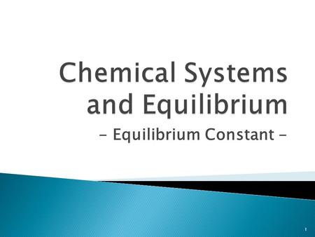 - Equilibrium Constant - 1.  Please READ pp. 439 – 440  Equilibrium constant (K eq ) is the value obtained from the mathematical combination of equilibrium.