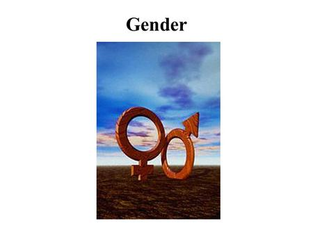 Gender. Sex Versus Gender  Sex refers to biological differences  Gender refers to the ways members of the two sexes are perceived, evaluated and expected.