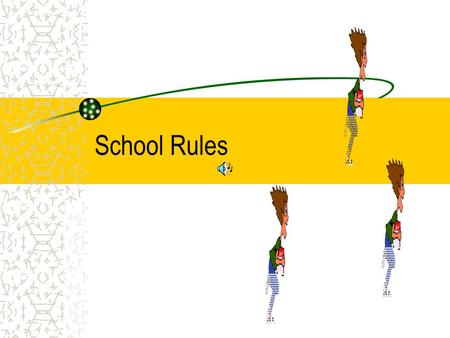 School Rules PENCILS  1. Ask to sharpen pencil.  2. Do not take too long.  3. Be Careful  Carry it point down.
