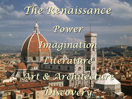 TheRenaissance The Renaissance PowerImaginationLiterature Art & Architecture Discovery.