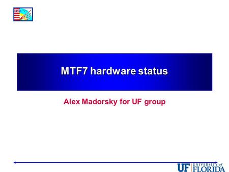 MTF7 hardware status Alex Madorsky for UF group. Muon Trigger structure rework 2014-02-09 A. Madorsky2 Endcap TF Overlap TFBarrel TF - Overlap TF is now.