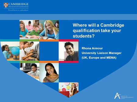 Where will a Cambridge qualification take your students?