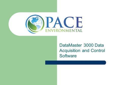 DataMaster 3000 Data Acquisition and Control Software.
