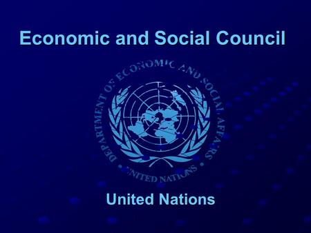 Economic and Social Council United Nations United Nations.