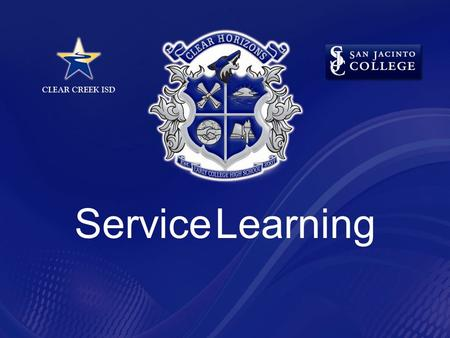 Service Learning. Service Learning By Definition Service Learning combines service objectives and learning objectives with the intent that the activity.