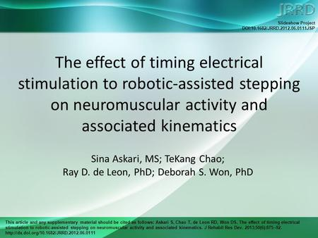 This article and any supplementary material should be cited as follows: Askari S, Chao T, de Leon RD, Won DS. The effect of timing electrical stimulation.