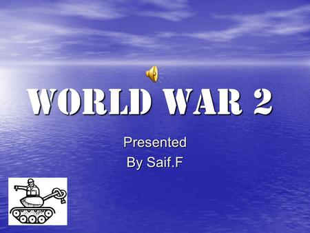 World War 2 Presented By Saif.F Evacuees What was evacuation? At the start of the Second World War, many children living in big cities and towns were.