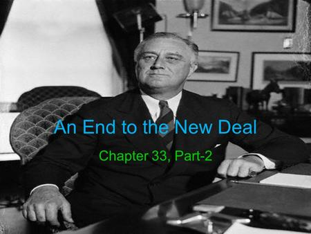 "An End to the New Deal Chapter 33, Part-2. The Court Changes Course FDR's ""court-packing scheme"" failed, but he did get some of the justices to start."