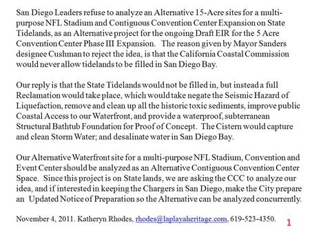 San Diego Leaders refuse to analyze an Alternative 15-Acre sites for a multi- purpose NFL Stadium and Contiguous Convention Center Expansion on State Tidelands,