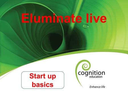 Eluminate live Start up basics. Checking your Speaker and Microphone Setup Prior to Joining Your Session Make sure all the cable connectors are securely.