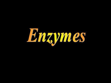 Introduction Enzymes are usually proteins that act as catalysts, compounds that increase the rate of chemical reactions. They bind specifically to a substrate,