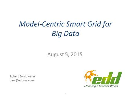 Model-Centric Smart Grid for Big Data
