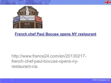 © 2011 wheresjenny.com French chef Paul Bocuse opens NY restaurant  french-chef-paul-bocuse-opens-ny- restaurant-cia.