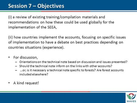 (i) a review of existing training/compilation materials and recommendations on how these could be used globally for the implementation of the SEEA, (ii)