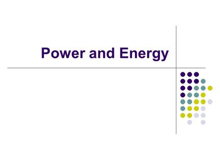 Power and Energy. Power Electric power - the rate at which electric energy is transformed into another form of energy such as light or heat. P=IV P =