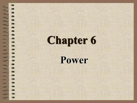 Chapter 6 Power. Chapter 6.1 Power in Mechanical Systems.