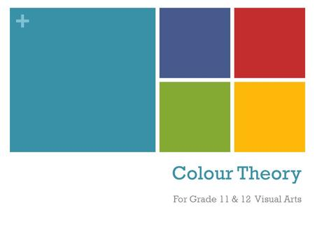 + Colour Theory For Grade 11 & 12 Visual Arts. +