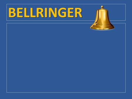 BELLRINGER. Chapter 7 / Section 3: Making Foreign Policy.