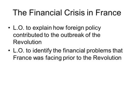 The Financial Crisis in France