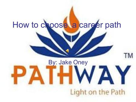 How to choose a career path By: Jake Oney. Factors There are 5 factors to consider when choosing your career These 5 factors are intrests,skills,abilities,