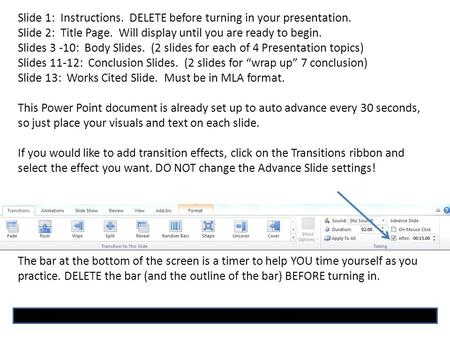 Slide 1: Instructions. DELETE before turning in your presentation. Slide 2: Title Page. Will display until you are ready to begin. Slides 3 -10: Body Slides.
