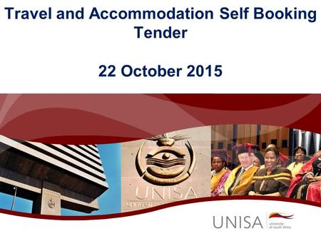 Travel and Accommodation Self Booking Tender 22 October 2015.