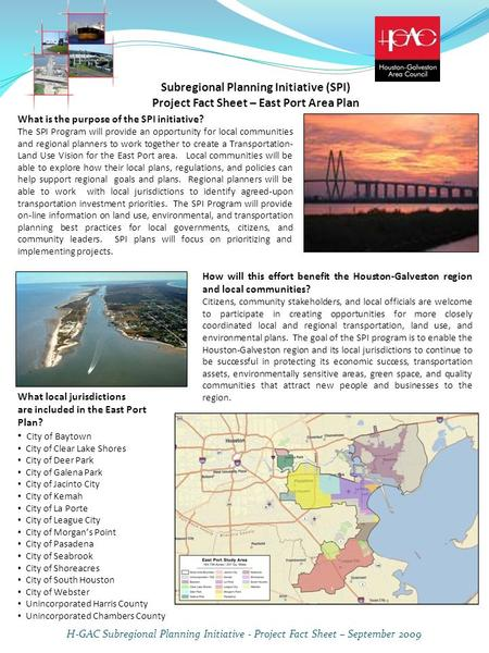 Subregional Planning Initiative (SPI) Project Fact Sheet – East Port Area Plan What is the purpose of the SPI initiative? The SPI Program will provide.