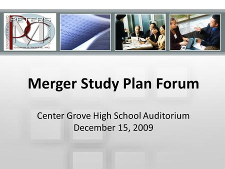Town of Wolcottville Wastewater Utility Rate Study Jeffrey Peters, MPA, CPA Peters Municipal Consultants, P.C. {DRAFT} Merger Study Plan Forum Center Grove.