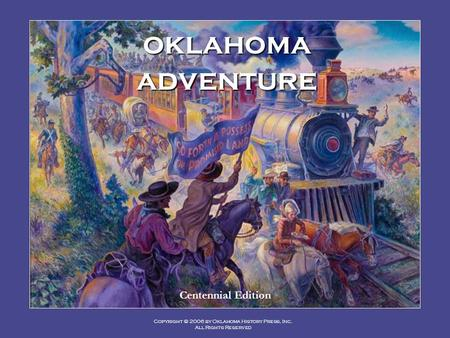 Oklahoma adventure Centennial Edition.