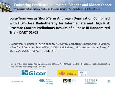 Long-Term versus Short-Term Androgen Deprivation Combined with High-Dose Radiotherapy for Intermediate and High Risk Prostate Cancer: Preliminary Results.