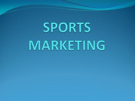 SPORTS MARKETING.