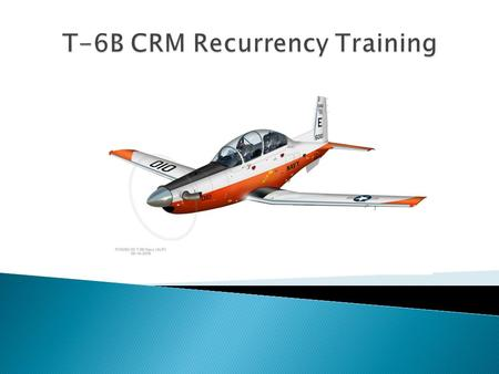 T-6B CRM Recurrency Training
