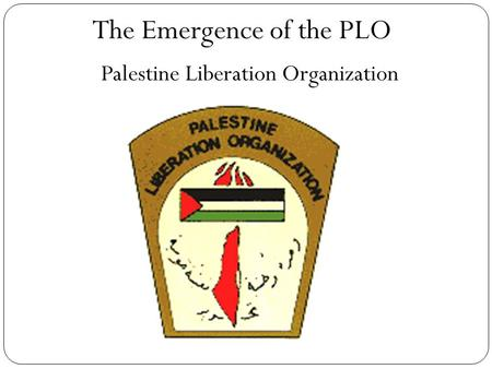 The Emergence of the PLO