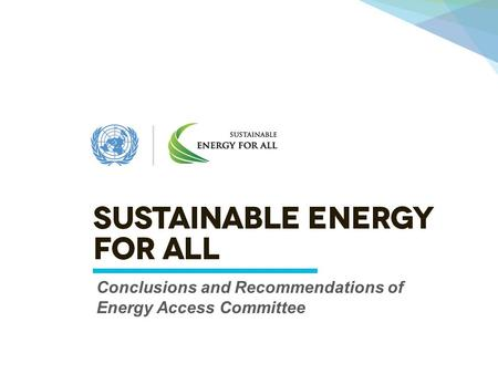 J Conclusions and Recommendations of Energy Access Committee.