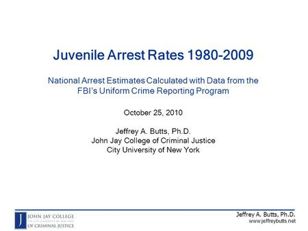 Source: John Jay College calculations of national arrest estimates using data from Crime in the United States, 1980 through 2009. Washington, DC: Federal.