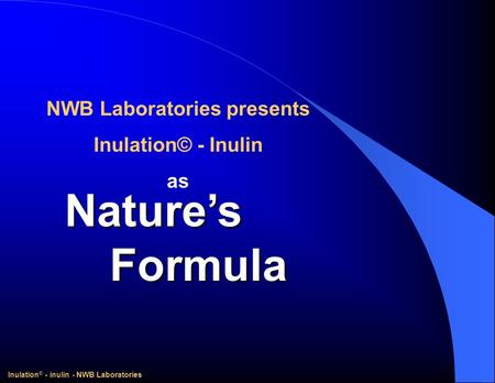 NWB Laboratories presents Inulation® - inulin - NWB Laboratories