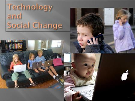 How does technology impact your life? How does technology impact your behaviour? What impact does technology have on the way you and other individuals.