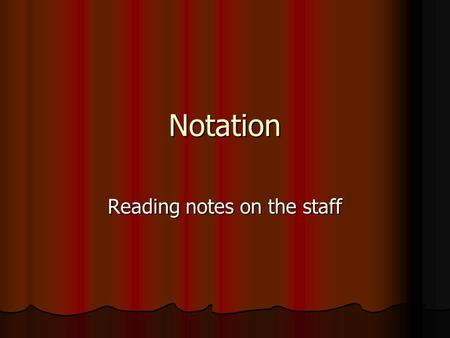 Reading notes on the staff