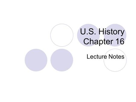 U.S. History Chapter 16 Lecture Notes. New Developments in Urban Life 1.Designed the Wainwright Building, the first Skyscraper built in the United States.