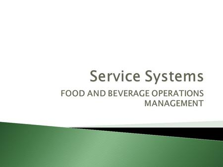 objectives of food and beverage control system Making food and beverage inventories count  increase control, and thereby reduce food and beverage costs  control objective #2 - frequent counting of key items.