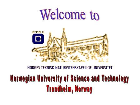 11 faculties with 78 departments Museum of Natural History and Archaeology NTNU Library.